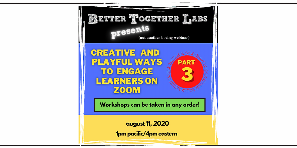 Part 3-Creative and Playful Ways to Engage Learners on Zoom