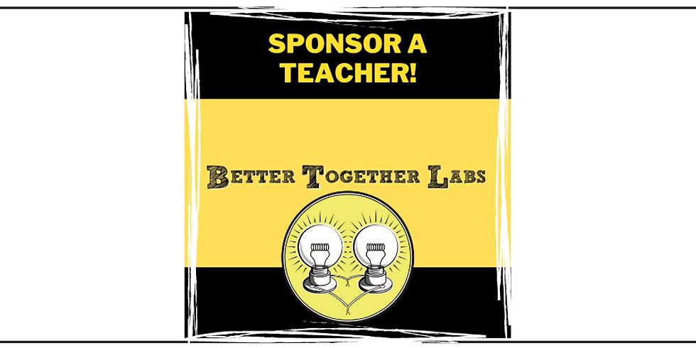 Sponsor a Teacher!