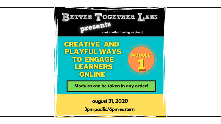 FREE: Creative and Playful Ways to Engage Learners Online - Module 1