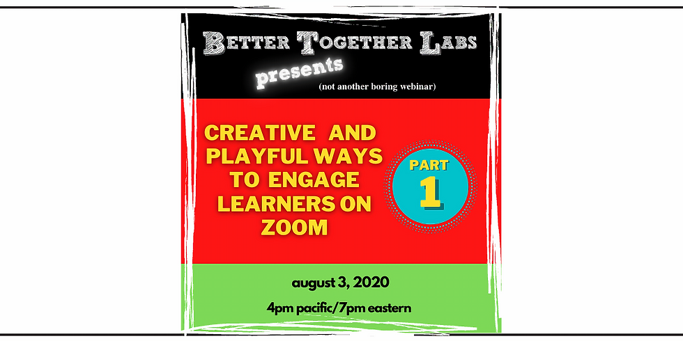 Part 1-Creative and Playful Ways to Engage Learners on Zoom