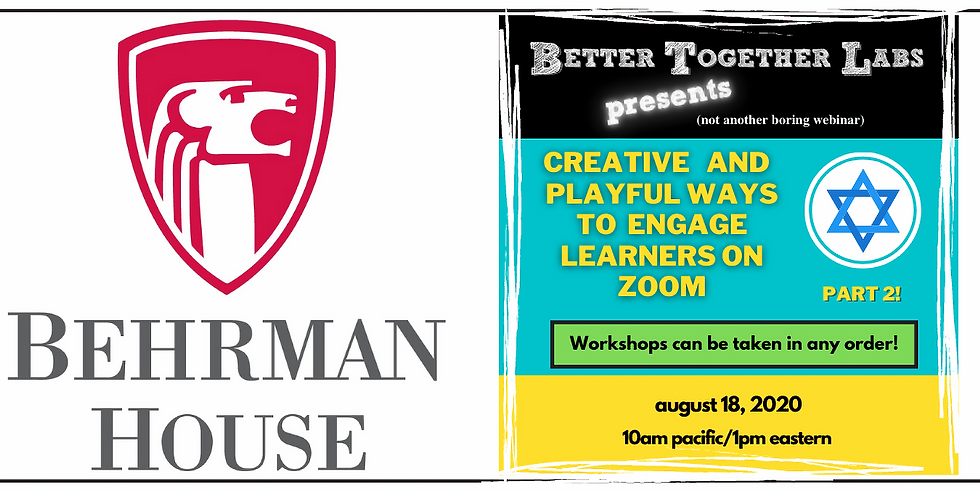 For Jewish Educators: Creative and Playful Ways to Engage Learners on Zoom, PART 2!