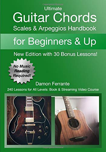 Ultimate Guitar Chords, Scales & Arpeggios Handbook: 240 Lessons For All Levels PDF