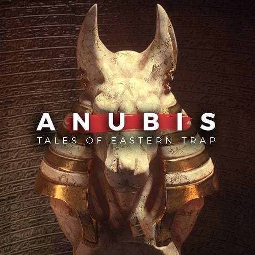 Anubis – Tales Of Eastern Trap WAV MIDI