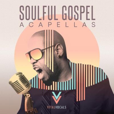 free Vital Vocals Soulful Gospel Vocals WAV