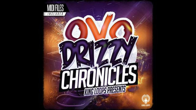 downkload for fre  King Loops - Drizzy Chronicles: OVO Edition (WAV, MIDI)