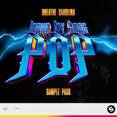 "download for free Breathe Carolina's ""Make My Song Pop"" Sample Pack"