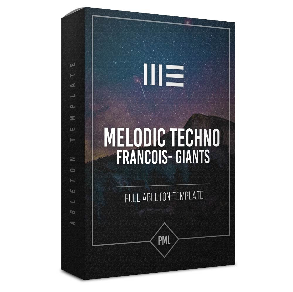 download for free Melodic Techno - Francois Giants - Ableton Template