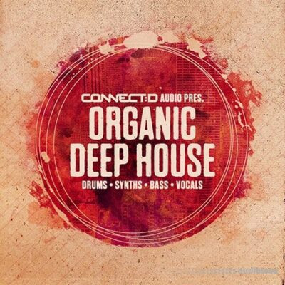download for free Connect D Audio - Organic Deep House (WAV)