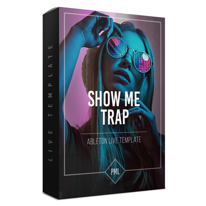 downl;oad for free PML Show me Trap Template Ableton