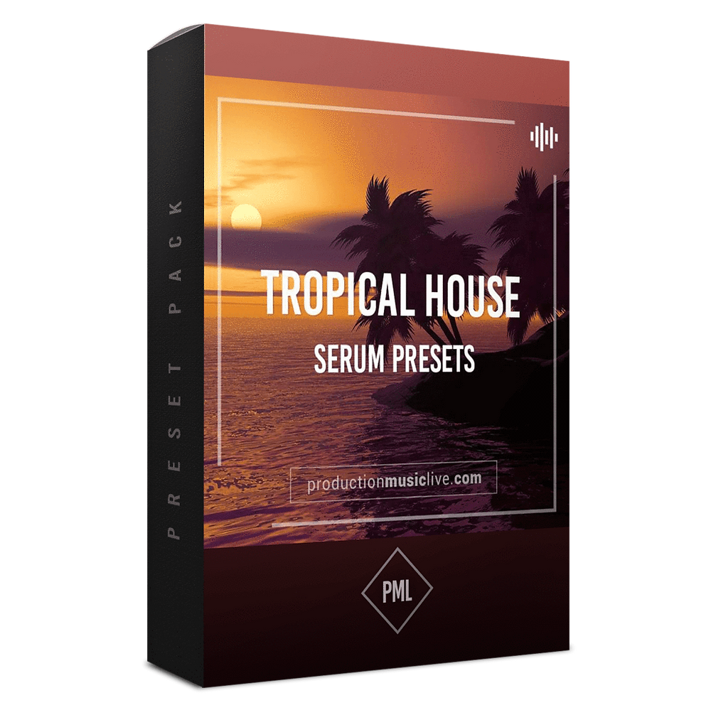 download  for free PML Serum Presets Tropical House