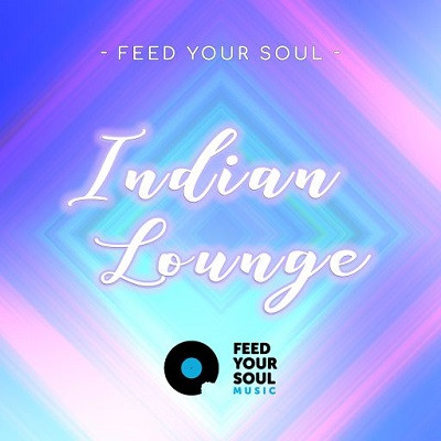 free Feed Your Soul - Indian Lounge (WAV)