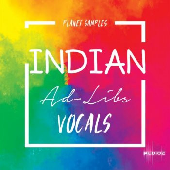 download for free Planet Samples Indian Ad-Libs Vocals WAV-FLARE