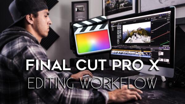 free Full Time Filmmaker Final Cut Pro X Editing Workflow TUTORIAL