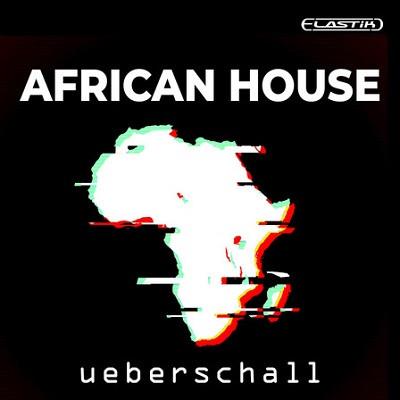 free Ueberschall - African House