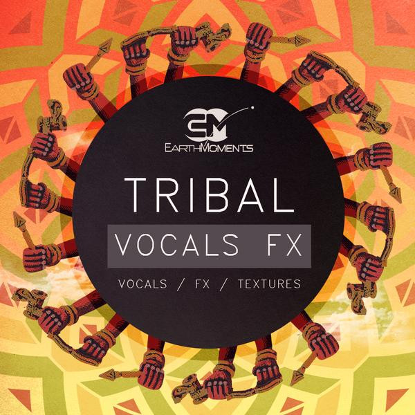 download for free Earth Moments - Tribal Vocals FX (WAV)
