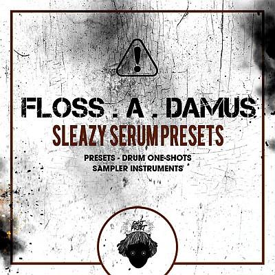 download for free GHST PRJKT - Floss A Damus Sleazy Serum Presets