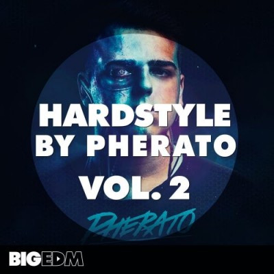 download for free Big EDM - Hardstyle By Pherato