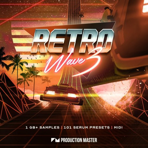 Production Master Retrowave 3 WAV FXP
