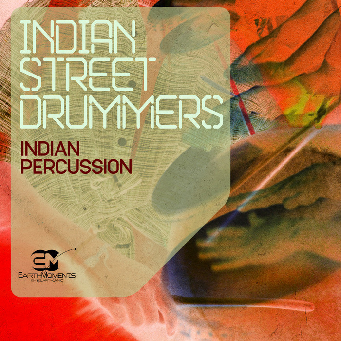 download for free Earth Moments - Indian Street Drummers (WAV)