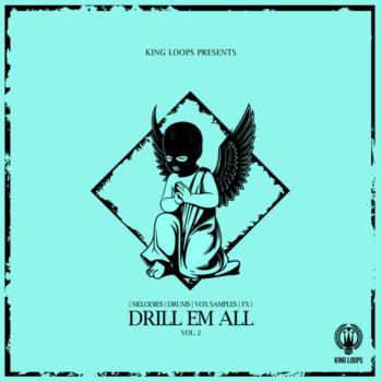 download for free King Loops Drill Em All Vol.2 WAV MIDI