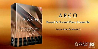 download for free Fracture Sounds - ARCO - Bowed & Plucked Piano Ensemble (KONTAKT)
