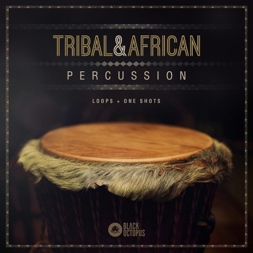 download for free Black Octopus Sound - Tribal & African Percussion (WAV)