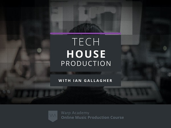 download for free Warp Academy Producing Tech House TUTORIAL