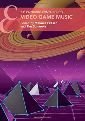 The Cambridge Companion to Video Game Music PDF