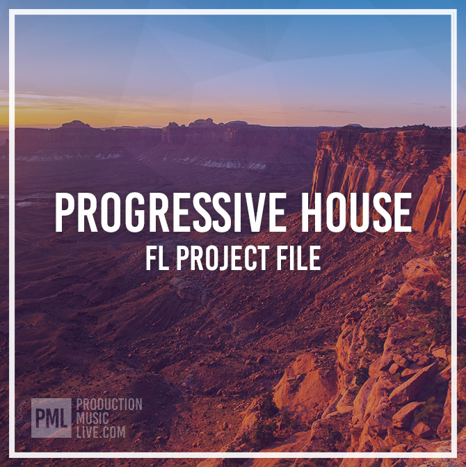 download for free PML FL Studio Progressive House