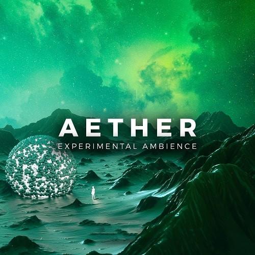 Aether – Experimental Ambience WAV MIDI FXP
