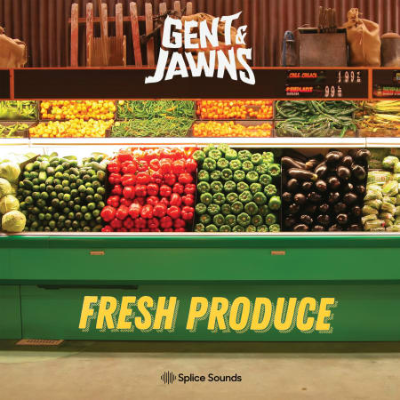 """download for free Splice Sounds - Gent & Jawns """"Fresh Produce"""" Sample Pack (WAV)"""
