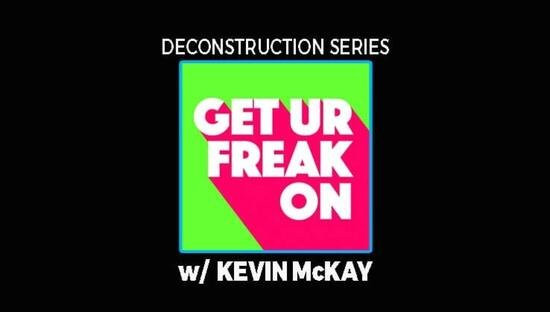 Deconstruction of Get Your Freak On with Kevin McKay TUTORIAL
