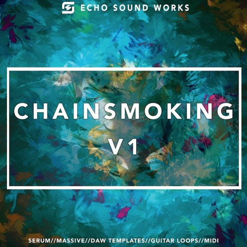 download for free Echo Sound Works Chainsmoking V.1