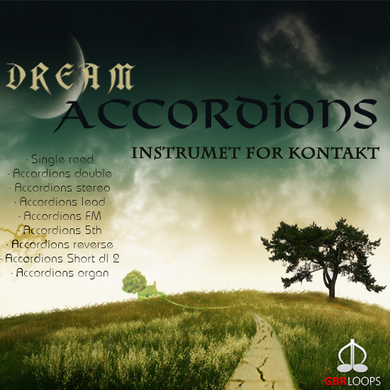 download for free GBR Loops - Dream Accordions (KONTAKT)