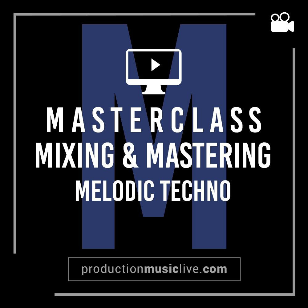 download for free Production music live - Mixing & Mastering A Melodic Techno Track From Start To Finish