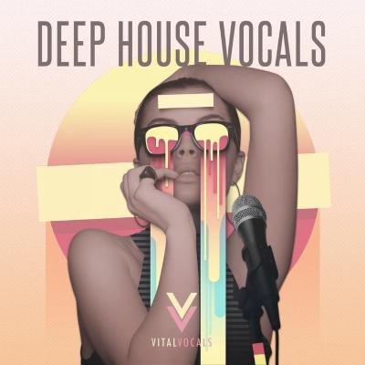 free Vital Vocals Deep House Vocals WAV