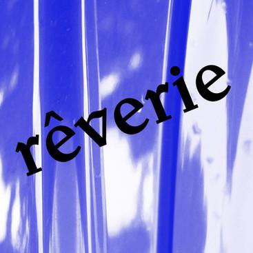 Rêverie w/ Mademoiselle Linda