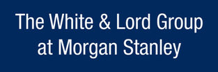 The White and Lord Group at Morgan Stanley