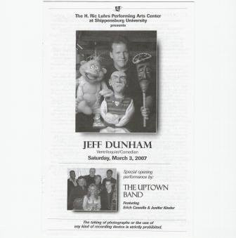 Opening for Jeff Dunham, Luhrs Center, Shippensburg PA