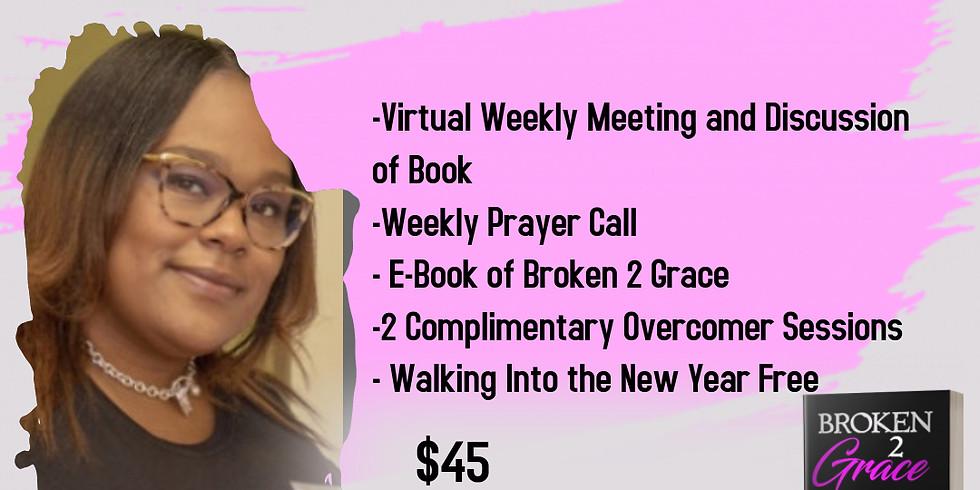 Broken 2 Grace- Virtual Study Session