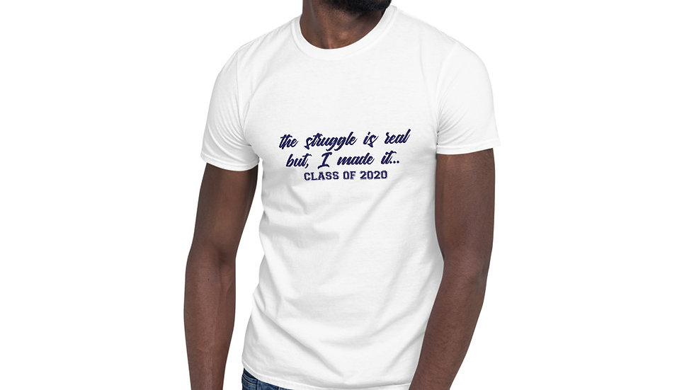 Struggle is real t-shirt