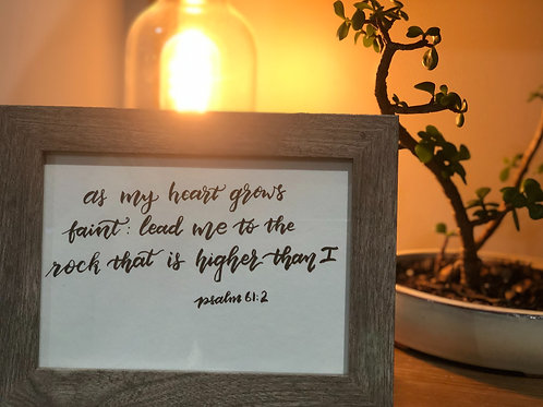 "Psalm 61:2 - 5X7"" FRAMED"