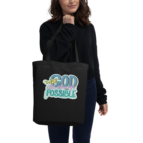 With God all things are possible Eco Tote Bag