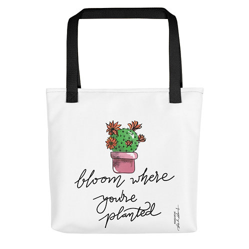 Bloom where you planted Tote bag