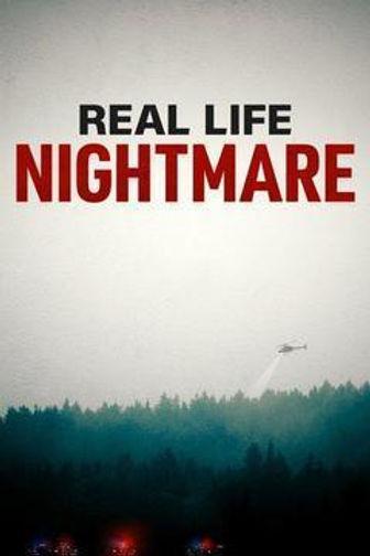 Real Life Nightmare.jpg