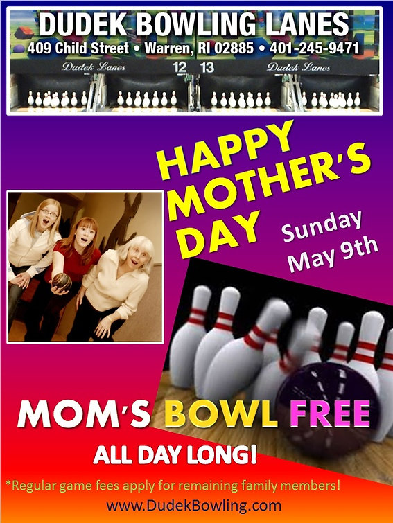 Dudek Bowling - Happy Mother's Day 4-6-2