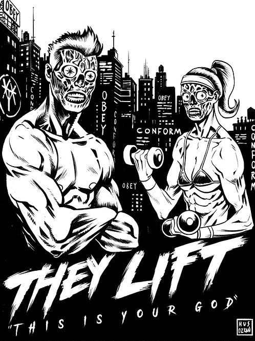 They Lift T Shirt