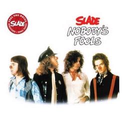 Slade-Nobodys-Fools-.jpg