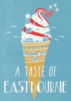 Winning promotional poster for the seaside town of EastbourneA taste of Eastbourne
