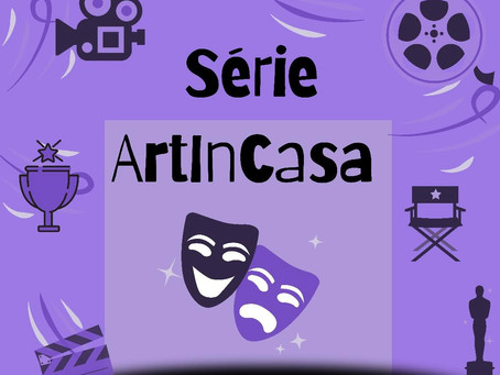 ESTRÉIA SÉRIE ART'INCASA